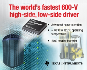 Fastest 600-V Gate Driver Enables Higher Power Density
