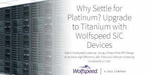 80+ Titanium Efficiency Rating in Next-Generation Telecom & Data Center Applications Enabled by New SiC MOSFET