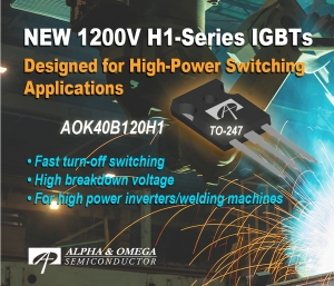 New 1200V, 40A H1 IGBT Optimized for High Switching Frequency Applications Announced
