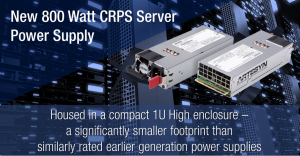 New 800 Watt CRPS Server Power Supply Announced
