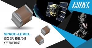 AVX Extends its Range of Space-Level ESCC QPL 3009/041 X7R BME MLCCs with Two New Case Sizes